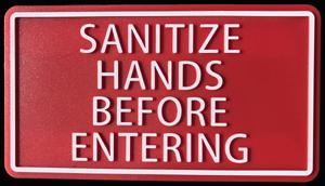 Sanitize Hands Before Entering